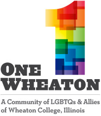 OneWheaton - A Community of LGBTQs and Allies of Wheaton College, Illinois